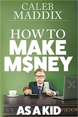 How to Make Money for Kids