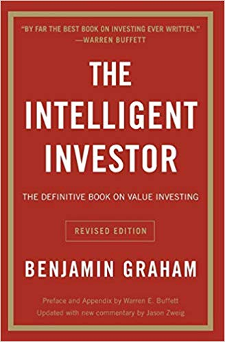 The Intelligent Investor: The Definitive Book on Value Investing. A Book of Practical Counsel