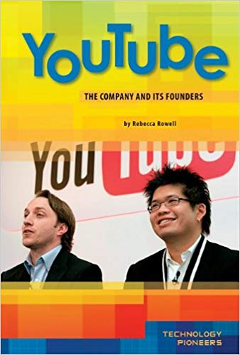 YouTube: The Company and Its Founders