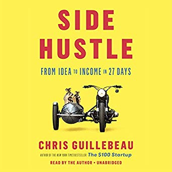 side hustle audio books Side Hustle: From Idea to Income in 27 Days