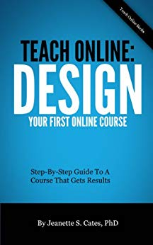 Teach Online: Design Your First Online Course