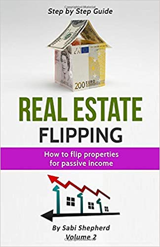 Real Estate Flipping: Flipping Houses for passive income