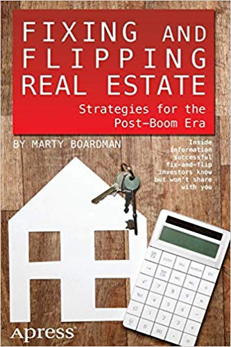 Fixing and Flipping Real Estate