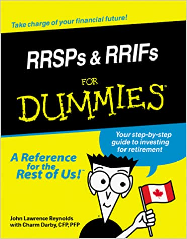 RRSPs & RRIFs for Dummies